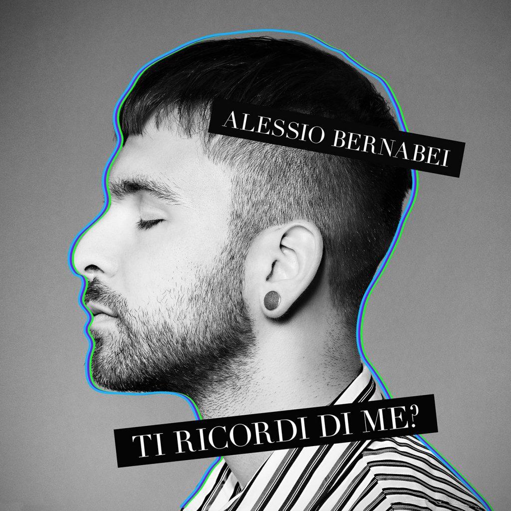 """La cover del singolo """"Ti Ricordi Di Me?"""" di Alessio Bernabei"""