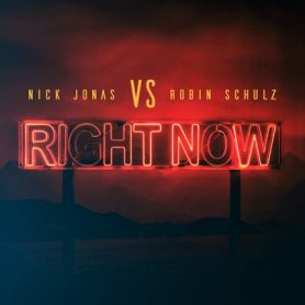 "La cover del singolo ""Right Now"" di Nick Jonas e Robin Schulz"