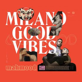 "La cover di ""Milano Good Vibes"" di Mahmood"