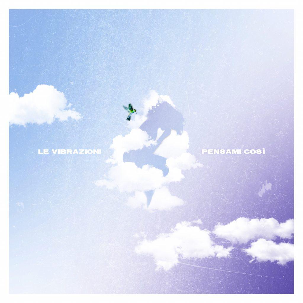 """""""Pensami Così"""" è il nuovo singolo de Le Vibrazioni"""